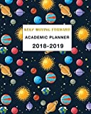 Academic Planner 2018-2019 Keep Moving Forward: Daily, Weekly and Monthly Calendar and Planner Academic Year August 2018 - July 2019