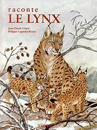 Raconte le lynx par Jean-Claude Génot