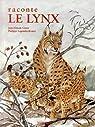 Raconte le lynx par Génot