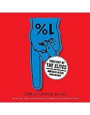 Twilight of the Elites: America after Meritocracy
