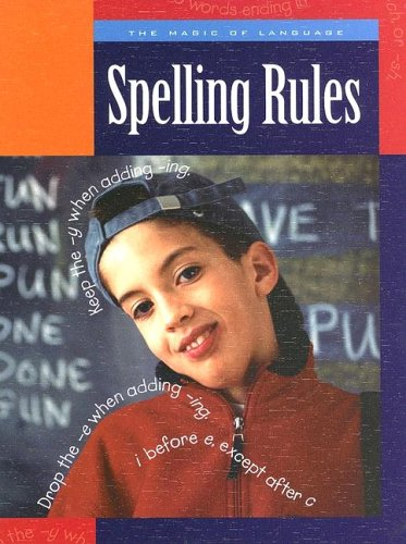 Spelling Rules (The Magic of Language)