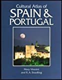 Cultural Atlas of Spain and Portugal, Mary Vincent, 0816030146