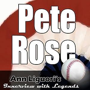 Ann Liguori's Audio Hall of Fame: Pete Rose Speech