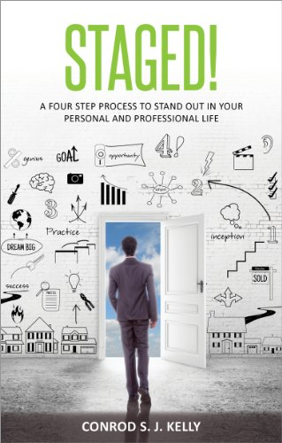 STAGED!: A Four-Step Process to Stand Out in Your Personal and Professional Life