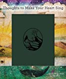Thoughts to Make Your Heart Sing, Sally Lloyd-Jones, 0310743389