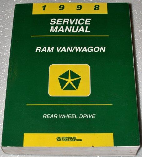 1998 Dodge Ram Van / Wagon Factory Service Manual (Rear Wheel Drive, Complete Volume) -
