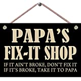 Papa's FIX-IT Shop 9X6 MDF Composite Wood Indoor Sign. Made in and Ships from Cornwall, Ontario, Canada.