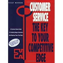 Customer Service: The Key to Your Competitive Edge