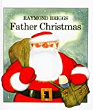 Father Christmas, Raymond Briggs, 0241022606