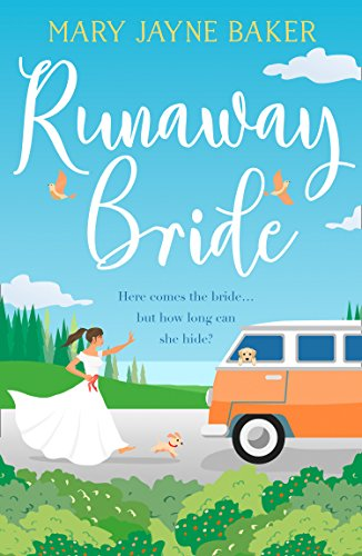 Runaway Bride: A laugh out loud funny and feel good romcom! (Sweet Things To Say On Valentines Day)