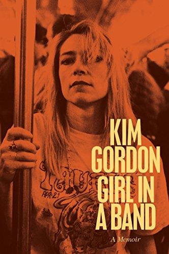 """""""Girl in a Band - A Memoir"""" av Kim Gordon"""