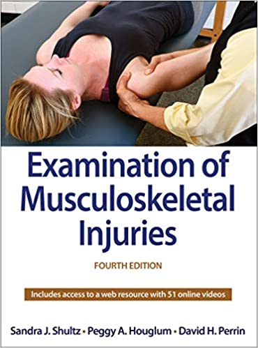 Examination of Musculoskeletal Injuries, 4th Edition