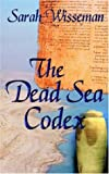 img - for The Dead Sea Codex book / textbook / text book