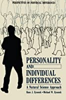 Personality and Individual Differences: A Natural Science Approach (Perspectives on Individual Differences)