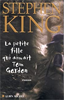 La petite fille qui aimait Tom Gordon, King, Stephen