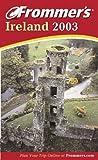 Frommer's Ireland 2003, Suzanne Rowan Kelleher, 0764566814