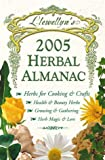 Llewellyn's 2005 Herbal Almanac (Annuals - Herbal Almanac)