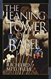 The Leaning Tower of Babel