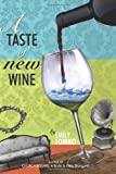A Taste of New Wine, Emily Tomko, 1495478009