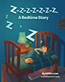 img - for Z-Z-Z-Z-Z-Z-Z-Z. A Bedtime Story book / textbook / text book