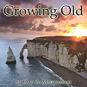 Growing Old Audiobook