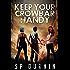 Keep Your Crowbar Handy (Keep Your Crowbar Handy Book 1)