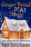 Ginger Dead House, Robert Robinson, 1469985799