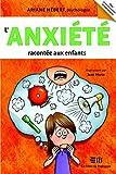L'anxiété racontée aux enfants (Boîté à outils)
