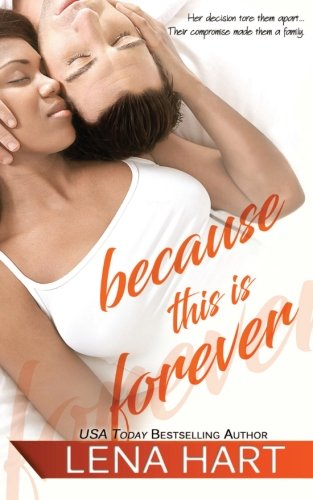 Because This Is Forever (To Be Loved) (Volume 3)