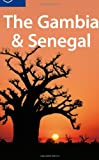 The Gambia and Senegal, Lonely Planet Staff and Katharina Lobeck Kane, 174104829X