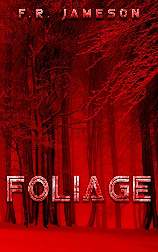 Foliage (Ghostly Shadows Shorts Book 1) by [Jameson, F.R.]