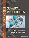 Alexander's Surgical Procedures 1st Edition