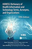 HIMSS Dictionary of Health Information and