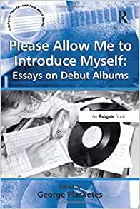 ashgate library essays popular music Moore, a (2013) library of essays in popular music 8-volume set library of essays in popular music ashgate press isbn 978-0-7546-2952-8.