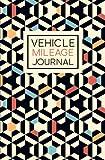 Vehicle Mileage Journal: Geometric Pattern Cover Design: Auto Mileage Log Book 1410
