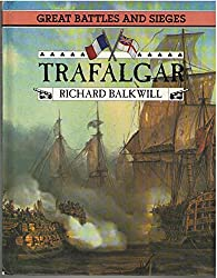 Great Battles and Sieges - Trafalgar (Great Battles & Sieges)