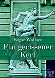 Ein Gerissener Kerl, Edgar Wallace, 3867415935