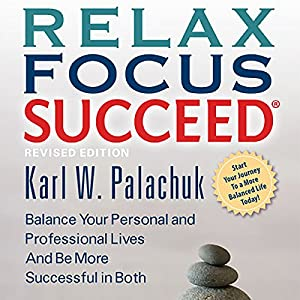 Relax Focus Succeed, Revised Edition Audiobook