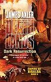 Dark Resurrection, James Axler, 0373625952