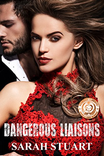 Book: Dangerous Liaisons: The Backstreet Boy and the Royal Heiress (Royal Command Family Saga Book 1) by Sarah Stuart