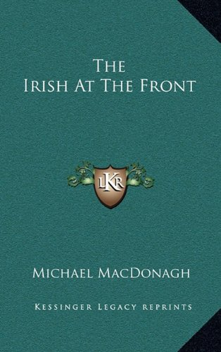 The Irish At The Front PDF
