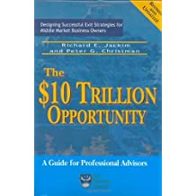 The 10 Trillion Dollar Opportunity