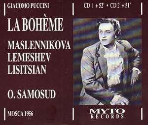 Puccini: La Boheme (Moscow 1956) / Maslennikova Lemeshev Lisitsian Samosud