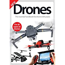 Drones: The Essential Handbook for Drone Enthusiasts