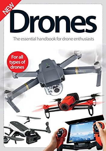Download for free Drones: The Essential Handbook for Drone Enthusiasts
