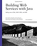 img - for Building Web Services with Java: Making Sense of XML, SOAP, WSDL, and UDDI (2nd Edition) book / textbook / text book
