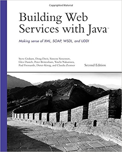 Building Web Services with Java: Making Sense of XML, SOAP