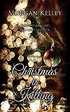 Christmas is Killing (A Croft & Croft Romance Adventure Book 3)