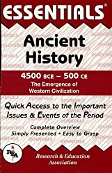 Ancient History: 4500 BCE to 500 CE Essentials (Essentials Study Guides)
