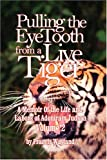 Pulling the Eyetooth of A Live Tiger the, Francis Wayland, 0974236586